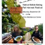 Native Edible Eating Fall Harvest Festival Saturday September 20,  5  - 10 PM @ the Middlebrook Center